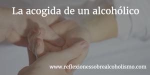 La acogida de un alcohólico