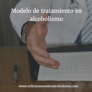 Modelos de tratamiento en alcoholismo
